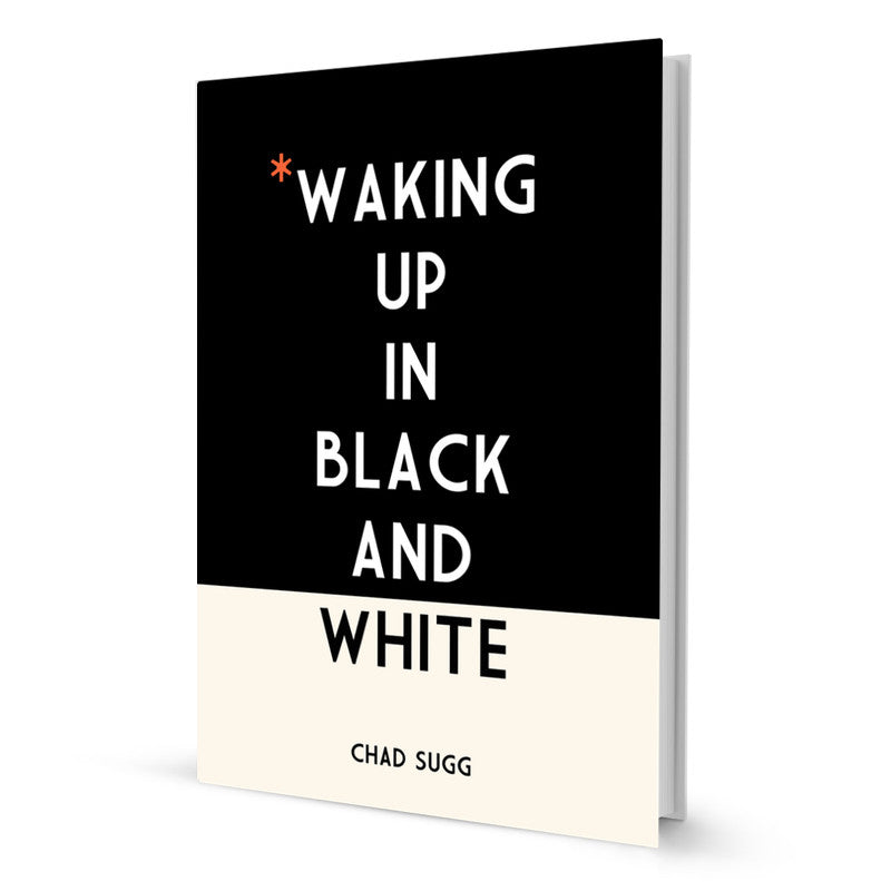 Waking Up In Black & White - Book