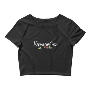 Nevermind Crop Tee