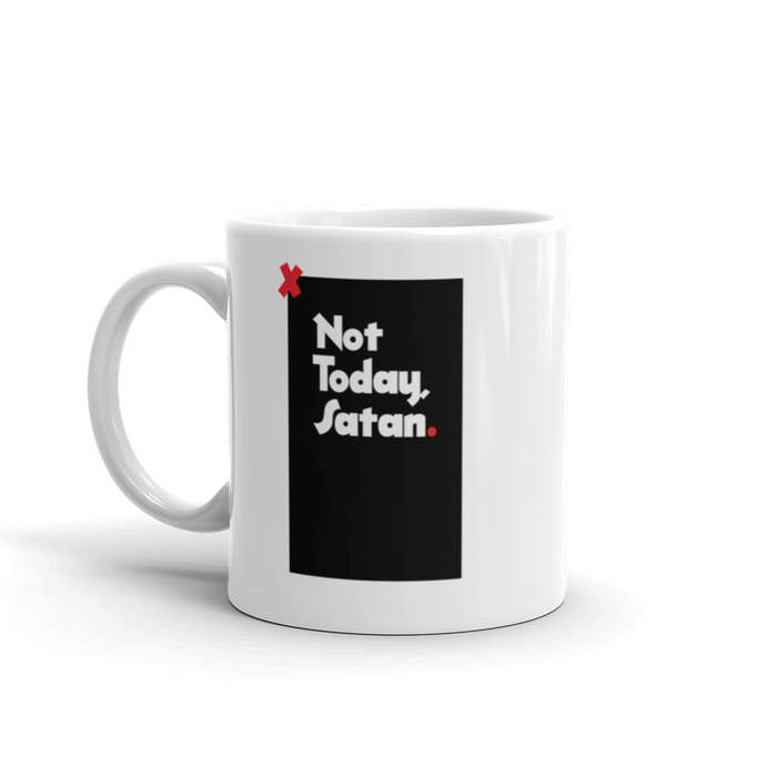 Not Today, Satan - Mug