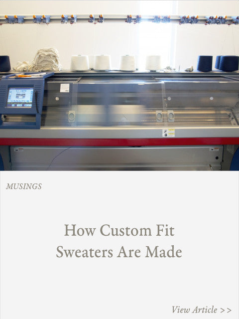 How Custom Fit Sweaters Are Made