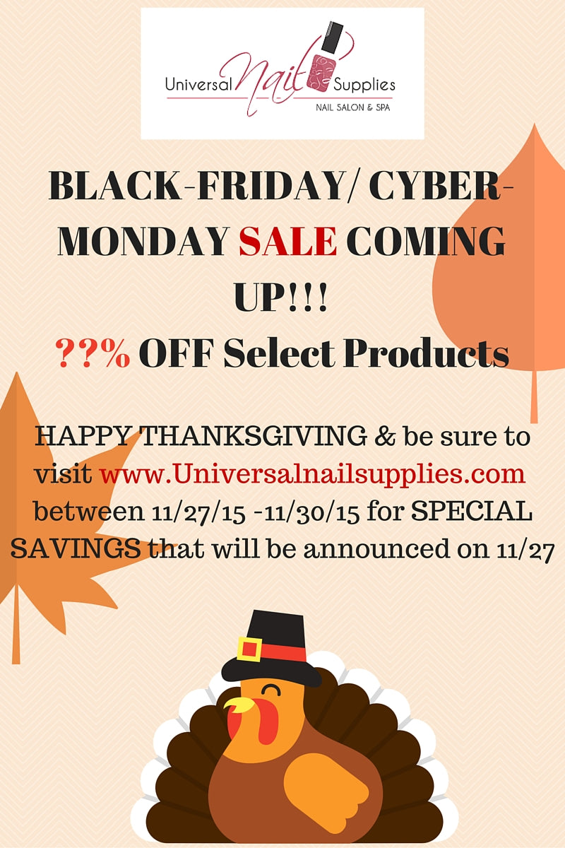 UniversalNAILSupplies - Black-Friday/Cyber-Monday Discounts