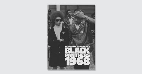 Howard L. Bingham's Black Panthers 1968