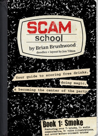 Scam School Book 1: Smoke (Enhanced Digital Only Release)