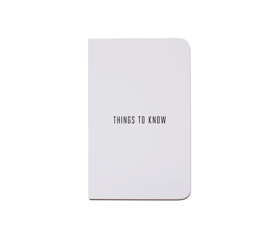 Things to Know Notebook