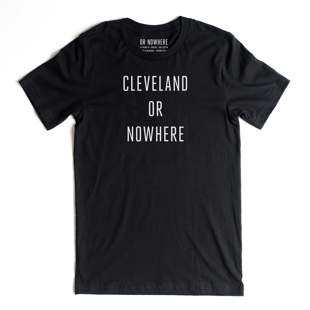 Cleveland or Nowhere T-Shirt (Saks Exclusive)