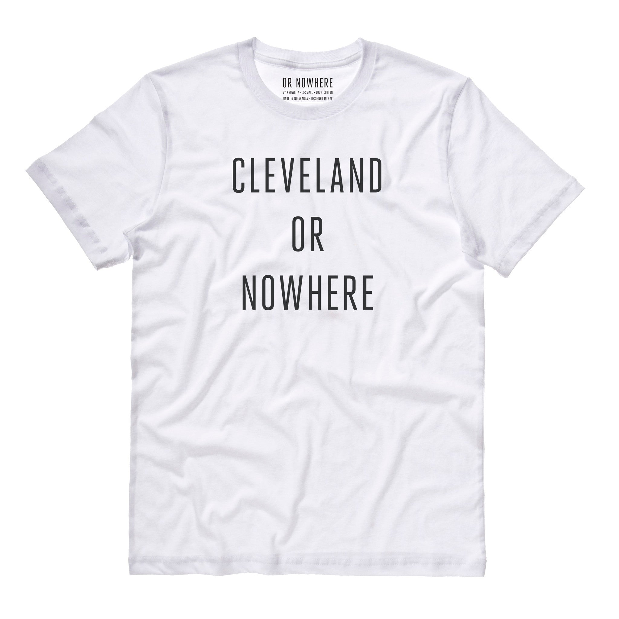 Cleveland or Nowhere T-Shirt - White