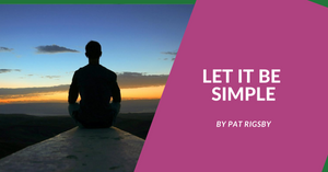 Build your own Business Series - Let it be Simple