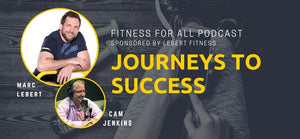 Marc Lebert and Cam Jenkins: Journeys to Success