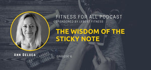 Ann DeLuca - The Wisdom of the Sticky Note