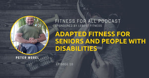 Peter Morel - Adapted Fitness for Seniors and People With Disabilities