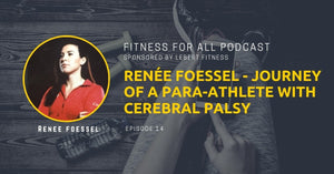 Renée Foessel - Journey of a Para-Athlete with Cerebral Palsy