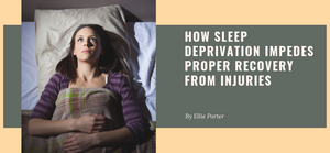 How Sleep Deprivation Impedes Proper Recovery from Injuries