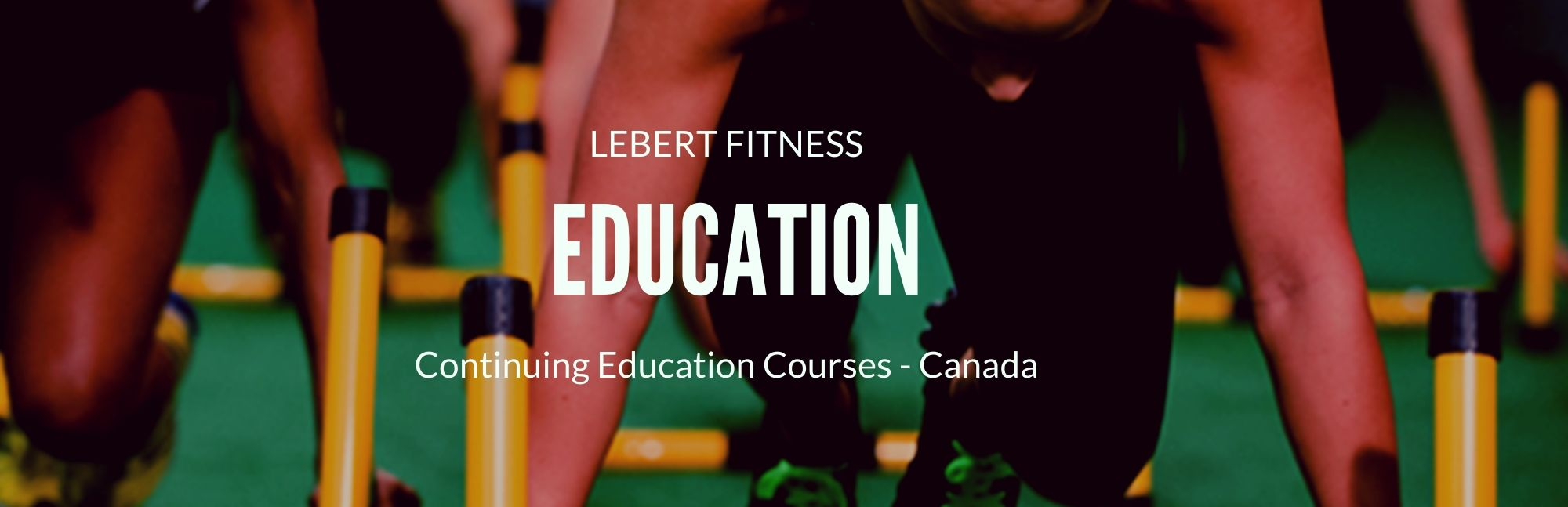 Lebert Fitness Continuing Education Courses in Canada
