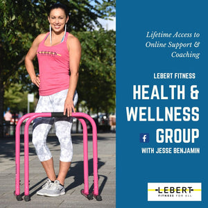 Free access to ongoing support and coaching through the private Lebert Fitness Health and Wellness Group
