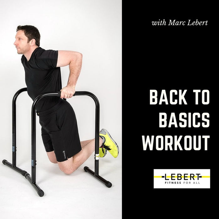 The Lebert EQualizer Back to Basics Workout by Marc Lebert