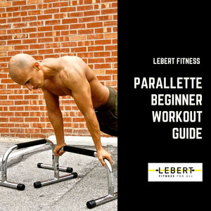 Parallette Beginner Workout Guide