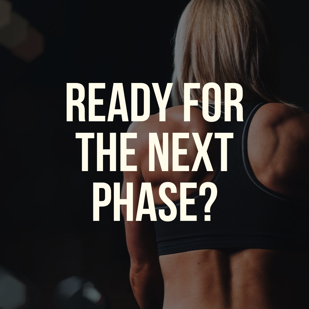 Ready for the Next Phase?