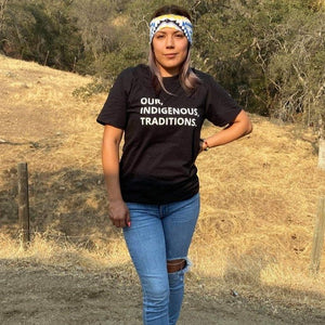 Our, Indigenous, Traditions. Tee Tee clothing, comfortable, Cotton, fabric, Fall, Fashion, Indian, Indigenous, indigenous unity, Native, native american, oit, Our, Powwow, Spring, Style, Trad