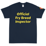 """Official Fry Bread Inspector"" Tee - Our Indigenous Traditions"