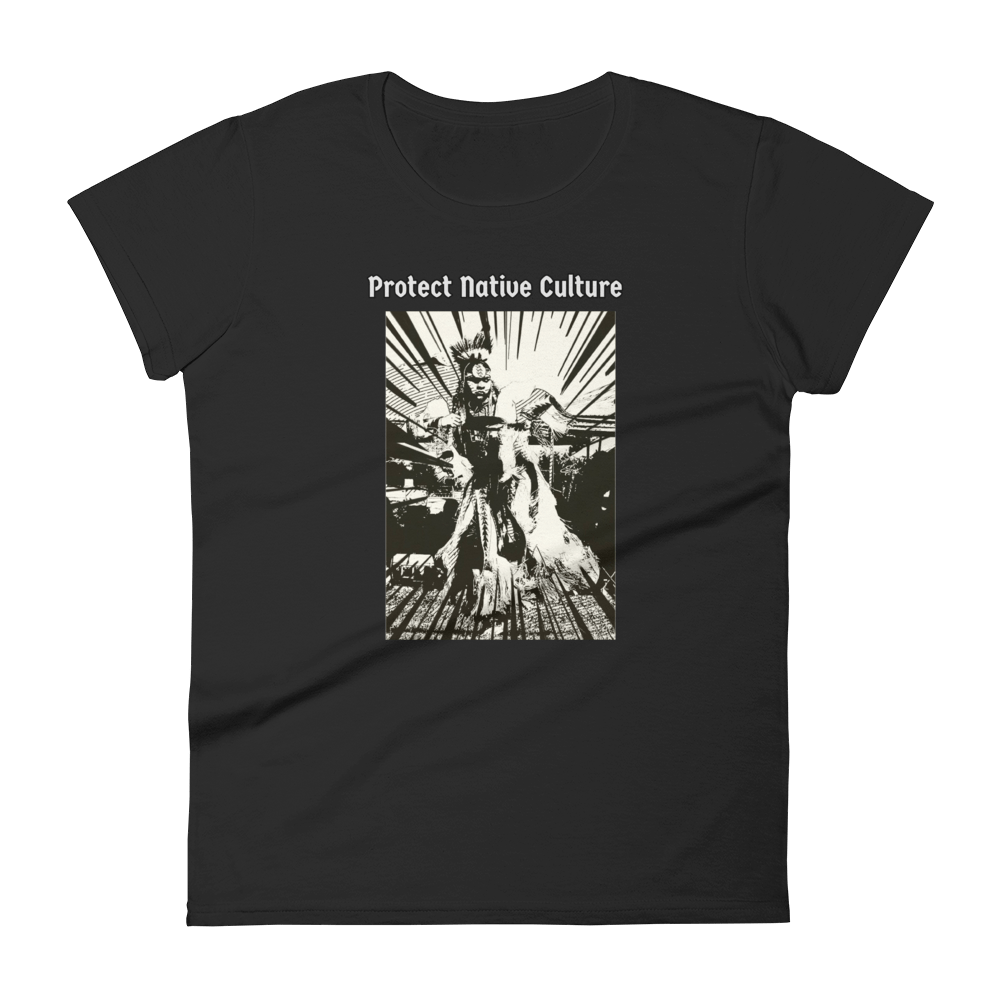 "Women's Protect Native Culture"" Tee - Our Indigenous Traditions"