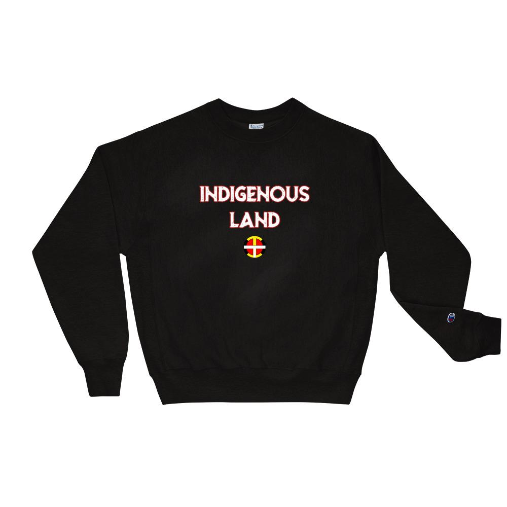 """Indigenous Land"" Champion Sweatshirt"