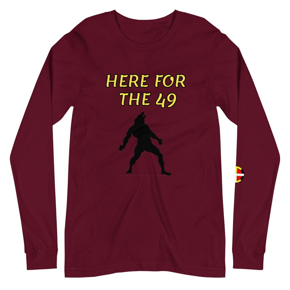 """Here For The 49"" Long Sleeve Tee"