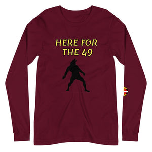 """Here For The 49"" Long Sleeve Tee - Our Indigenous Traditions"