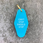 Key Tag - Can't Stop Should Stop in Turquoise