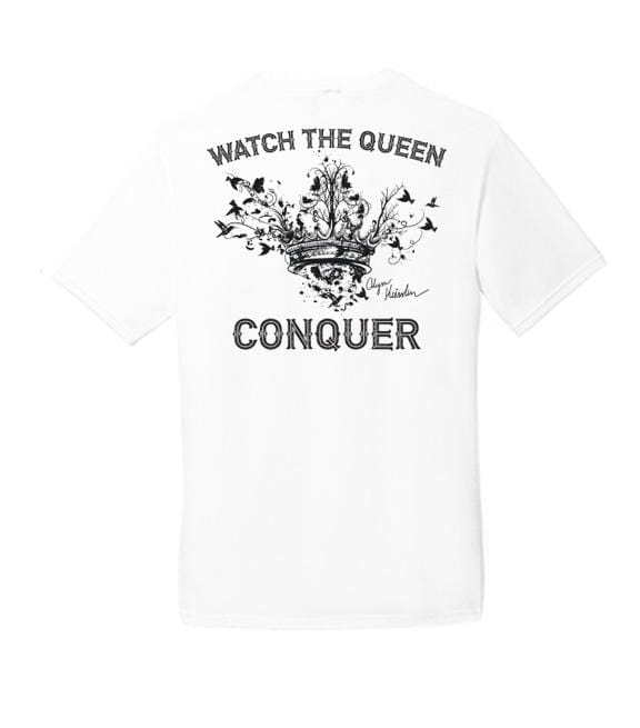 WATCH THE QUEEN CONQUER TEE (WHITE)