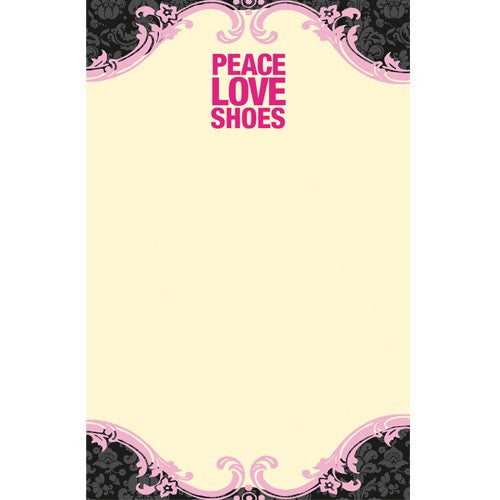 Paper memo pad for shoe lovers. Peace, love and shoes memo pads.