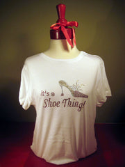 Shoe Thing tee shirts. T-shirt gifts for shoe lovers.
