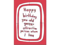 YOU OLD GEEZER CARD
