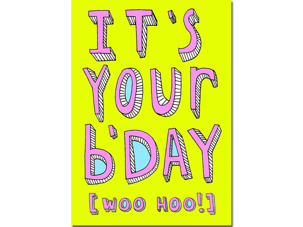 It S Your B Day Card Yellow Hello Lemon Awesome Greeting Cards