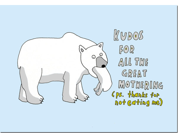 Mother's day greeting card - Thanks for not eating me