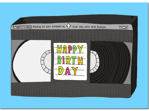 VHS BIRTHDAY CARD