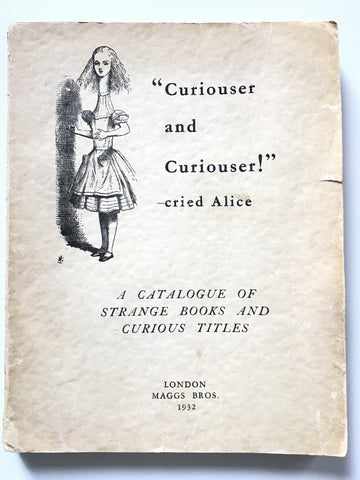 """Curiouser and Curiouser!""—cried Alice / A Catalogue of Strange and Curious Book Titles"