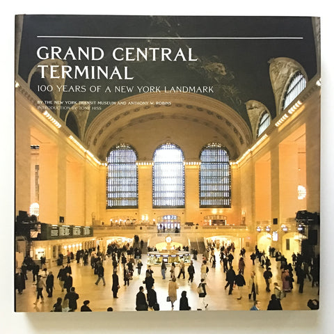 Grand Central Terminal 100 Years of a New York Landmark