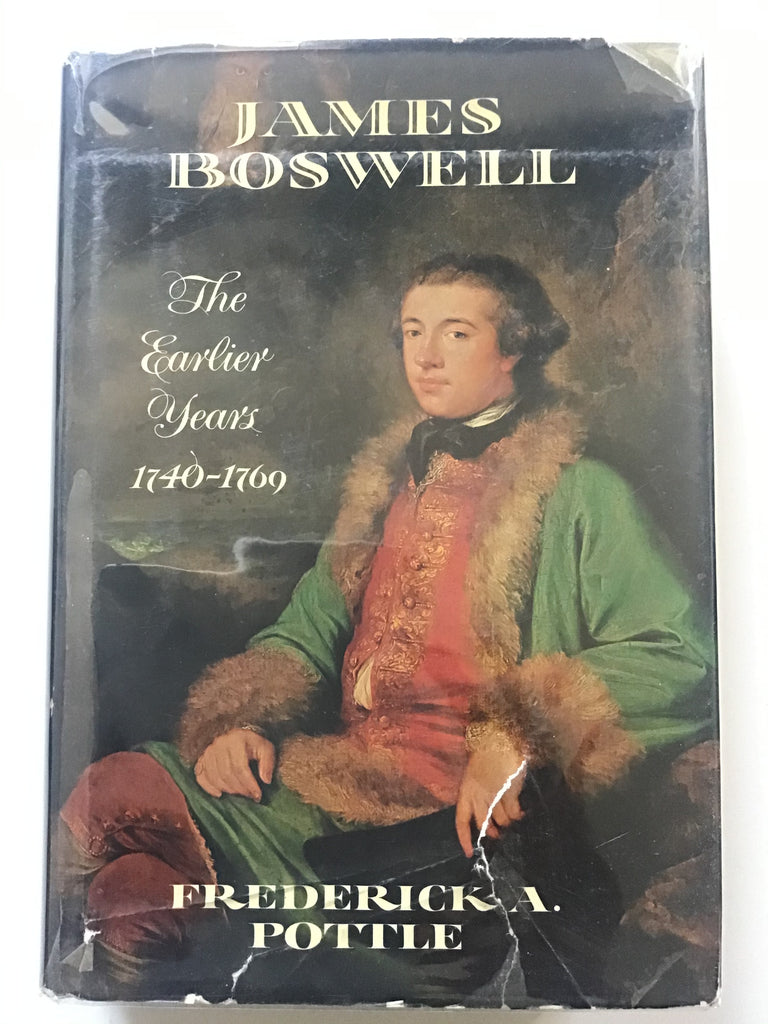 James Boswell  : The Earlier Years 1740-1769
