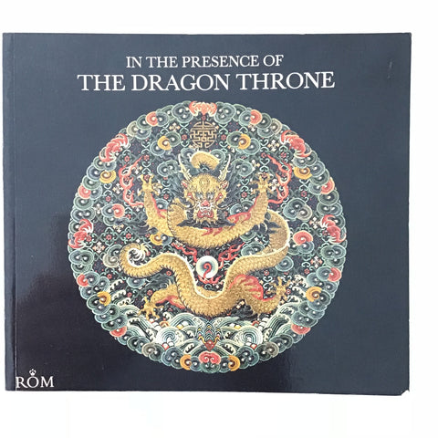 In the Presence of the Dragon Throne