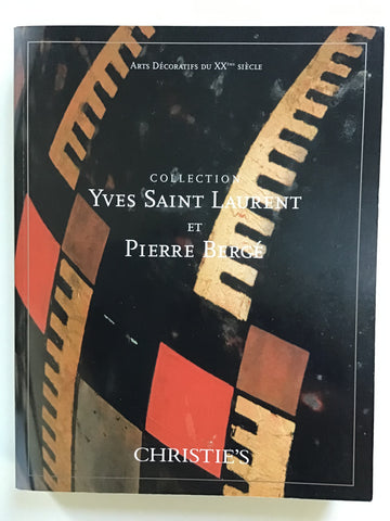 Collection Yves Saint Laurent et Pierre Berge IV Arts Decoratifs du XXeme Siecle