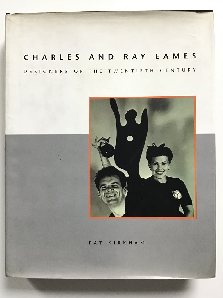 Charles and Ray Eames Designers of the Twentieth Century