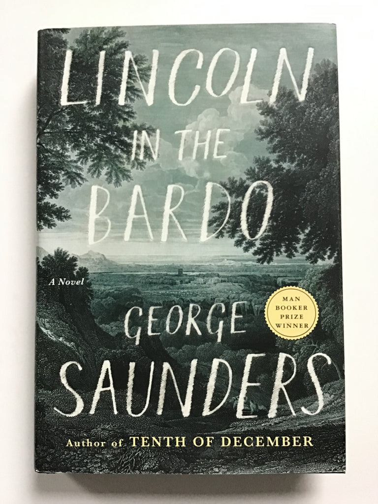 George Saunders Lincoln on the Bardo