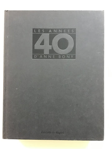 Les Annees 40 by Anne Bony