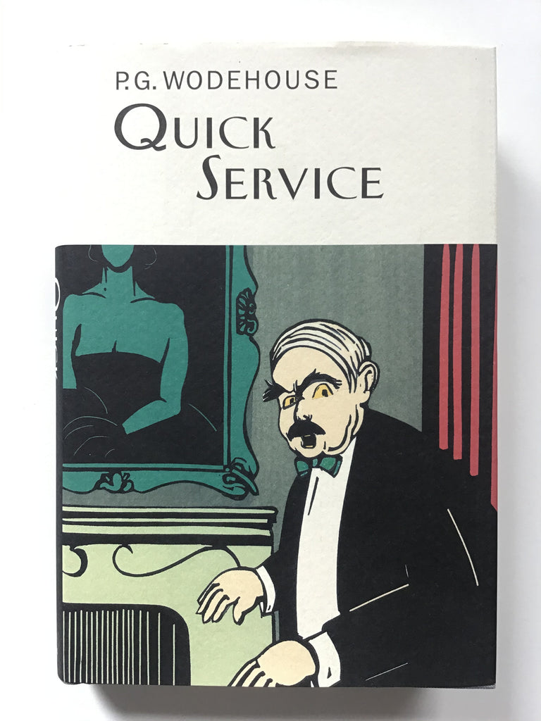 Quick Service by P. G. Wodehouse