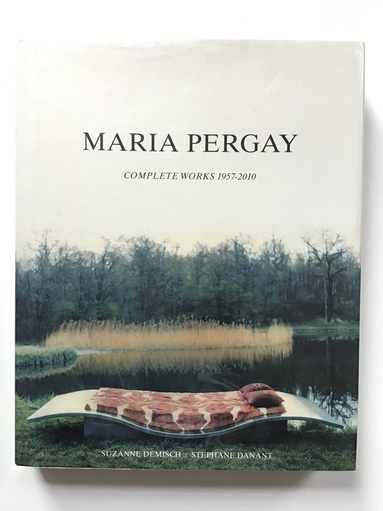 Maria Pergay Complete Works 1957-2010