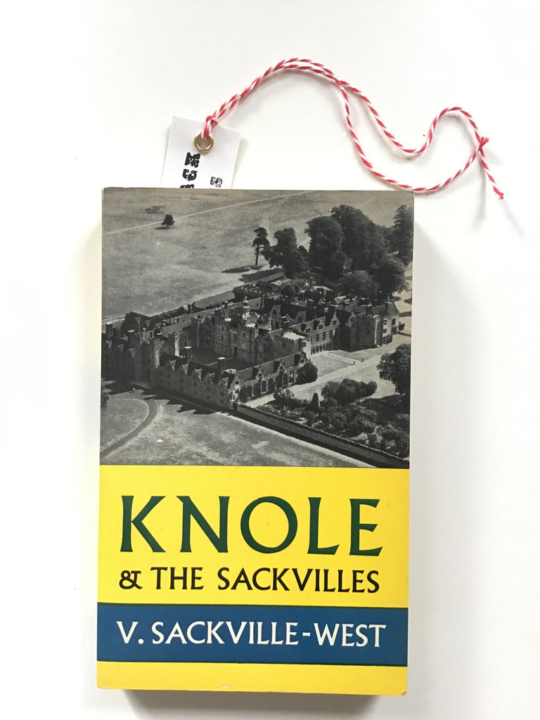 Knole and the Sackvilles by Vita Sackville-West