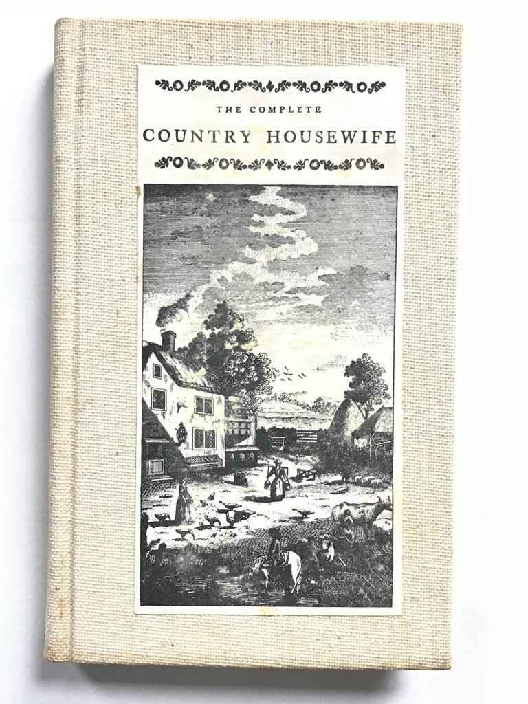 The Complete Country Housewife