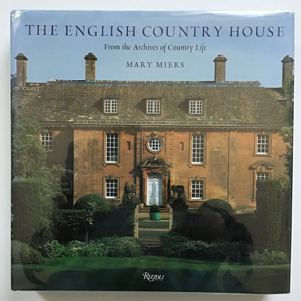 The English Country House from the Archives of Country Life