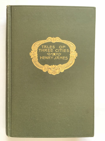 Tales of Three Cities by Henry James