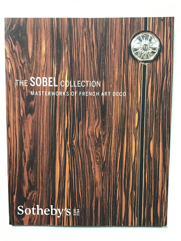 The Sobel Collection Masterworks of French Art Deco